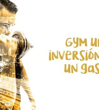 Gym una inversión  y no un gasto