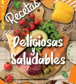 RECETAS – Deliciosas y Saludables