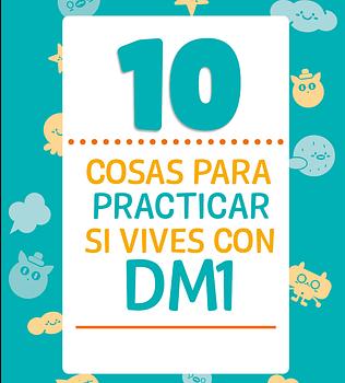 10 cosas para practicar si vives con DM1